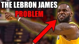 The LeBron James PROBLEM (Ft. A Lot of NBA Teams)