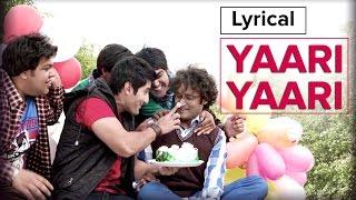 Yaari Yaari | Full Song with Lyrics | Purani Jeans