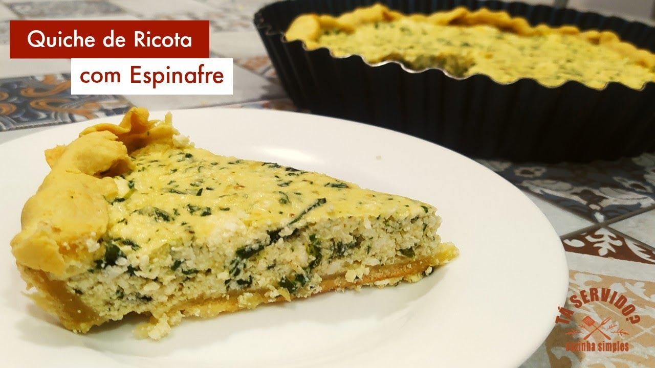 Quiche de Espinafre e Ricota - Receita deliciosa e saudável