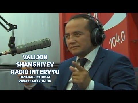 Valijon Shamshiyev Radio intervyu (qiziqarli suhbat video jarayonida)