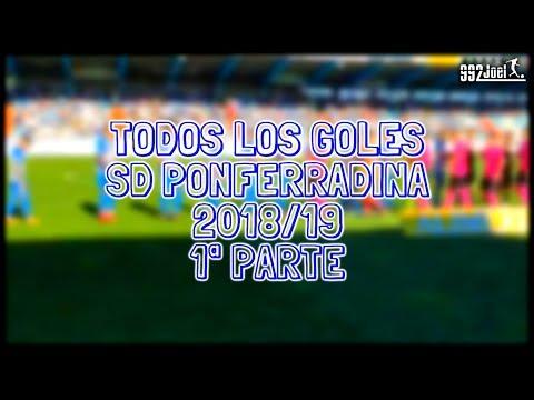 Todos los goles SD Ponferradina 2018/19 1ª Parte