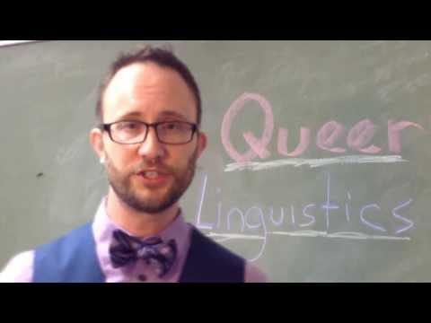 Queer Linguistics
