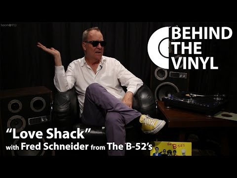 "Behind The Vinyl: ""Love Shack"" with Fred Schneider from The B-52's"