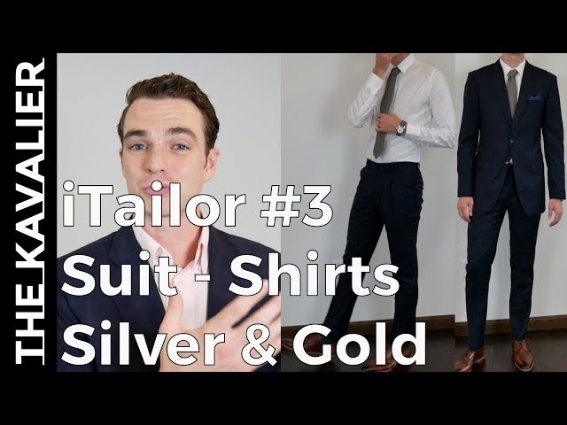 iTailor Gold and Silver Unboxing - Suiting and Shirts — The