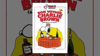 Maní: Bon Voyage, Charlie Brown (y no volver)