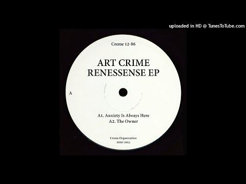 Art Crime Renessense EP-Renessense