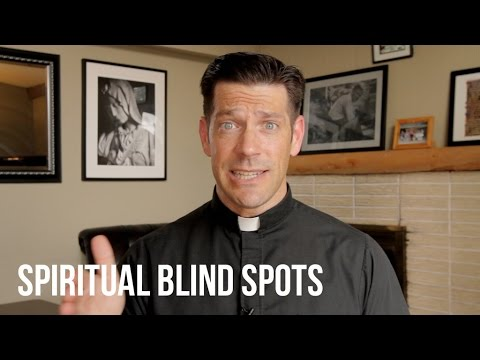 Spiritual Blind Spots