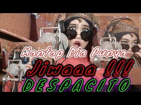 Despacito - Mantap Dia Punya Jiwa cover by @Ayuenstar