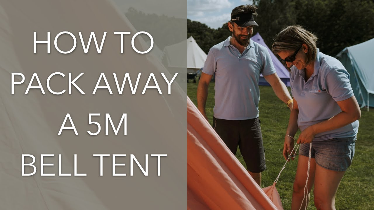 How to take down / put away a 5m Bell Tent with Baylily Bell Tents (in real time) & How to take down / put away a 5m Bell Tent with Baylily Bell Tents ...