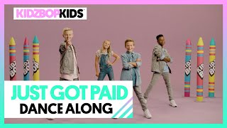 KIDZ BOP Kids - Just Got Paid (Dance Along)