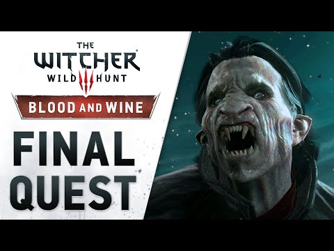 """The Witcher 3: Wild Hunt - Blood and Wine 