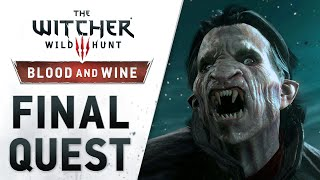 "The Witcher 3: Wild Hunt - Blood and Wine || Launch Trailer (""Final Quest"")"