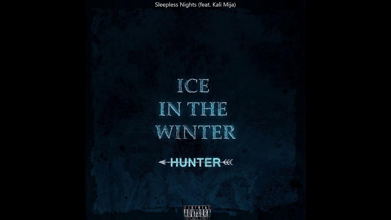 Download Hunter - Sleepless Nights (feat. Kali Mija)