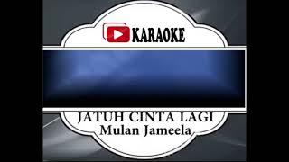 Lagu Karaoke MULAN JAMEELA - JATUH CINTA LAGI (POP INDONESIA) | Official Karaoke Musik Video