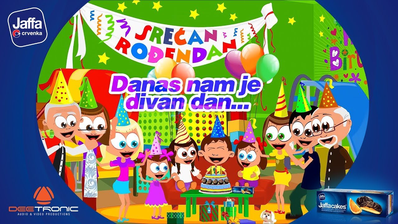 sretan rođendan narodna Danas nam je Divan Dan (Srecan Rodjendan ZA DECAKE)   Happy  sretan rođendan narodna