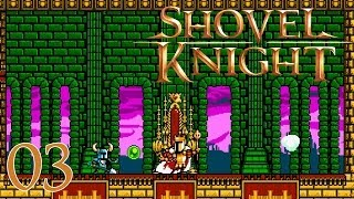 Shovel Knight Walkthrough Part 3 - King Knight