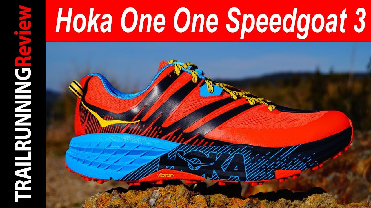 Hoka One One Speedgoat 3 Trailrunningreviewcom