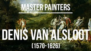 Denis van Alsloot (1570-1626) - A collection of paintings & drawings 2K Ultra HD Silent Slideshow