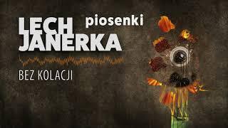 Lech Janerka - Bez kolacji