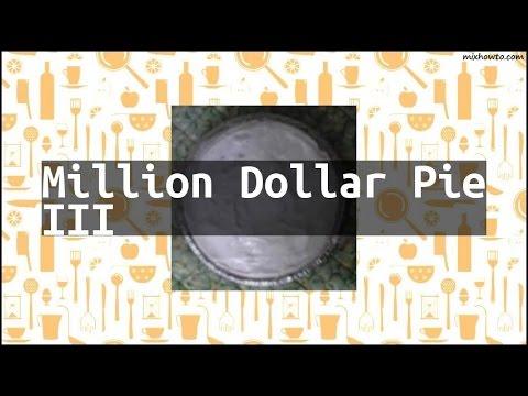 Recipe Million Dollar Pie III