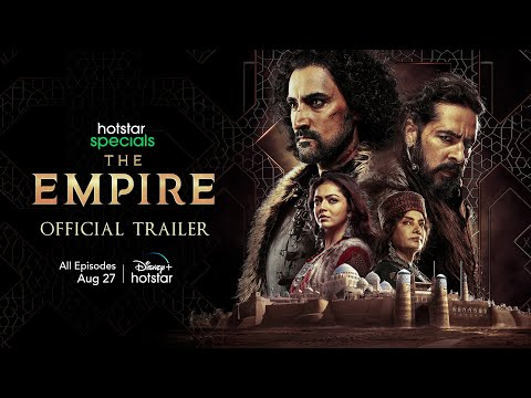 Hotstar Specials The Empire | Official Trailer | All Episodes Streaming August 27