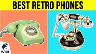 10 Best Retro Phones 2019