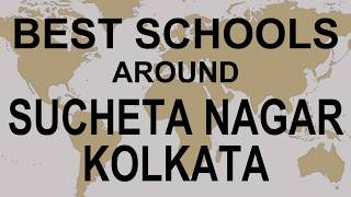 Best Schools around Sucheta Nagar Kolkata  CBSE, Govt, Private, International | Vidhya Clinic