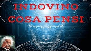 INDOVINO COSA PENSI - Test Mentale per Leggere nel Pensiero EPICO