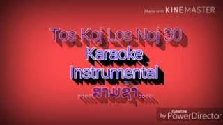Tos Koj Los Noj 30 Instrumental