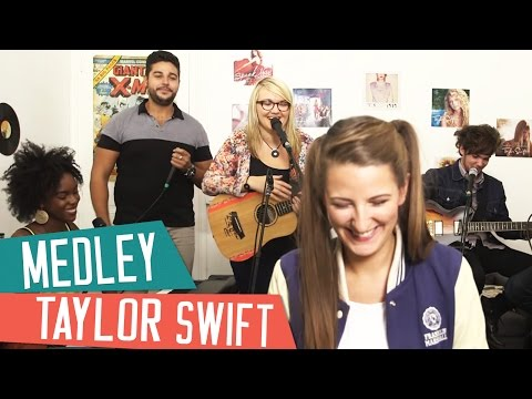 [MEDLEY] TAYLOR SWIFT  - Bad Blood - Blank Space - We Are Never Ever Getting Back Together' (Cover)