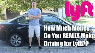 How Much Money Do You REALLY Make Driving for Lyft?