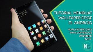 Tutorial Membuat Wallpaper Edge via Android #KEKINIAN #TUTORIAL #WALLPAPEREDGE