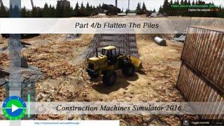 Construction Machines Simulator 2016 Part 4/b Flatten The Piles