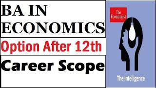 Career in BA Economics | Best Option After 12th | BA Economics Course details ( Full Information)
