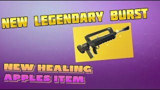 NEW LEGENDARY BURST RIFLE IS HERE! NEW HEALING APPLES! Fortnite Battle Royale Gameplay PS4 Live