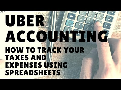 Uber Accounting: How To Track Your Taxes And Expenses Using Spreadsheets