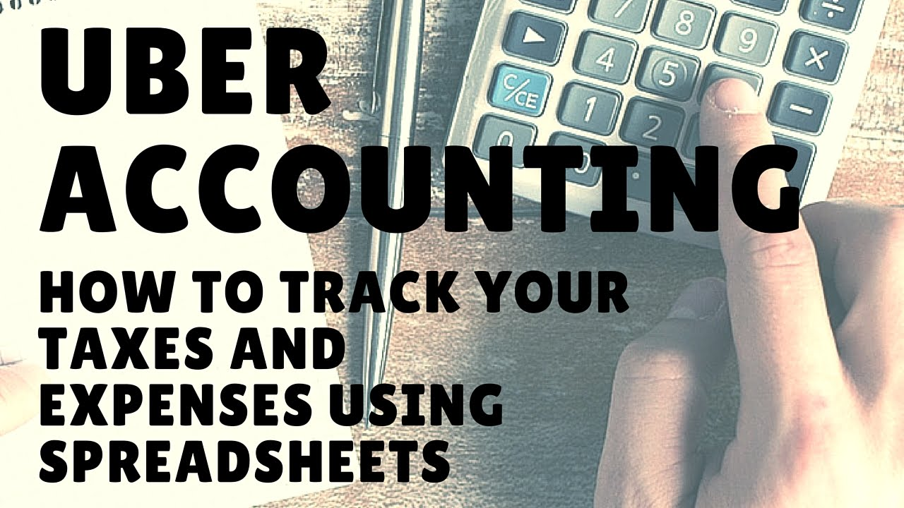 Uber Lyft Drivers How To Track Taxes Expenses Deductions Using Excel