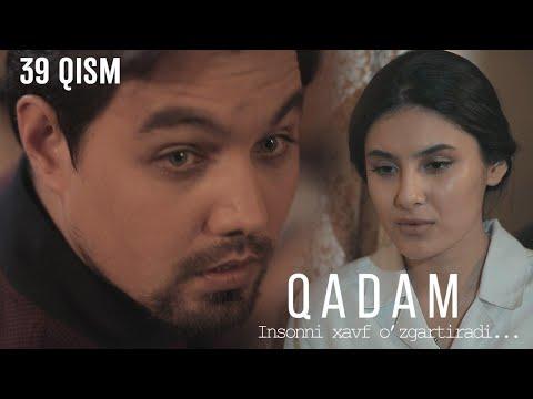 Qadam (o'zbek serial) | Кадам (узбек сериал) 39-qism
