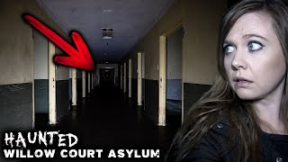 We Heard the ASYLUM GHOSTS | Willow Court Criminally Insane Women's Ward