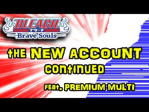 Bleach Brave Souls: the new account livestream