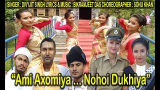 Ami Axomiya Nohoi Dukhiya II Music by Bikramjeet Das