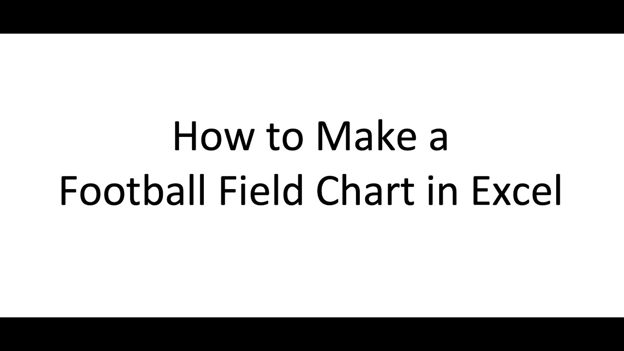 Football Field Chart In Excel