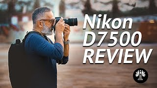 NIKON D7500 FIELD TEST AND IMPRESSIONS - Viilage Review