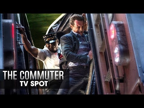 "The Commuter (2018 Movie) Official TV Spot ""Thrilling"" – Liam Neeson, Vera Farmiga, Patrick Wilson"