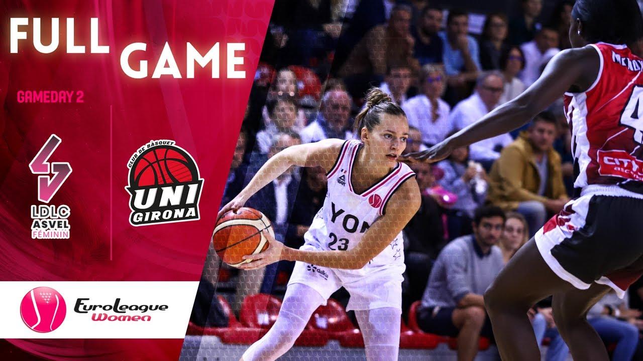 LDLC Asvel Feminin v Girona - Full Game - EuroLeague Women 2019