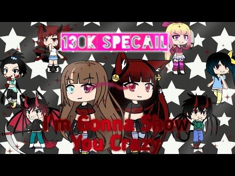 I'm Gonna Show You Crazy *130k Subscribers Special* (GMV)
