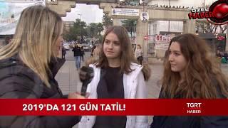 2019'da 121 Gün Tatil!