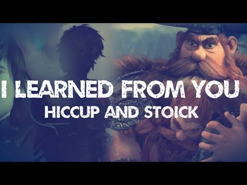 Hiccup and Stoick I Learned From You Happy Father's Day Special 