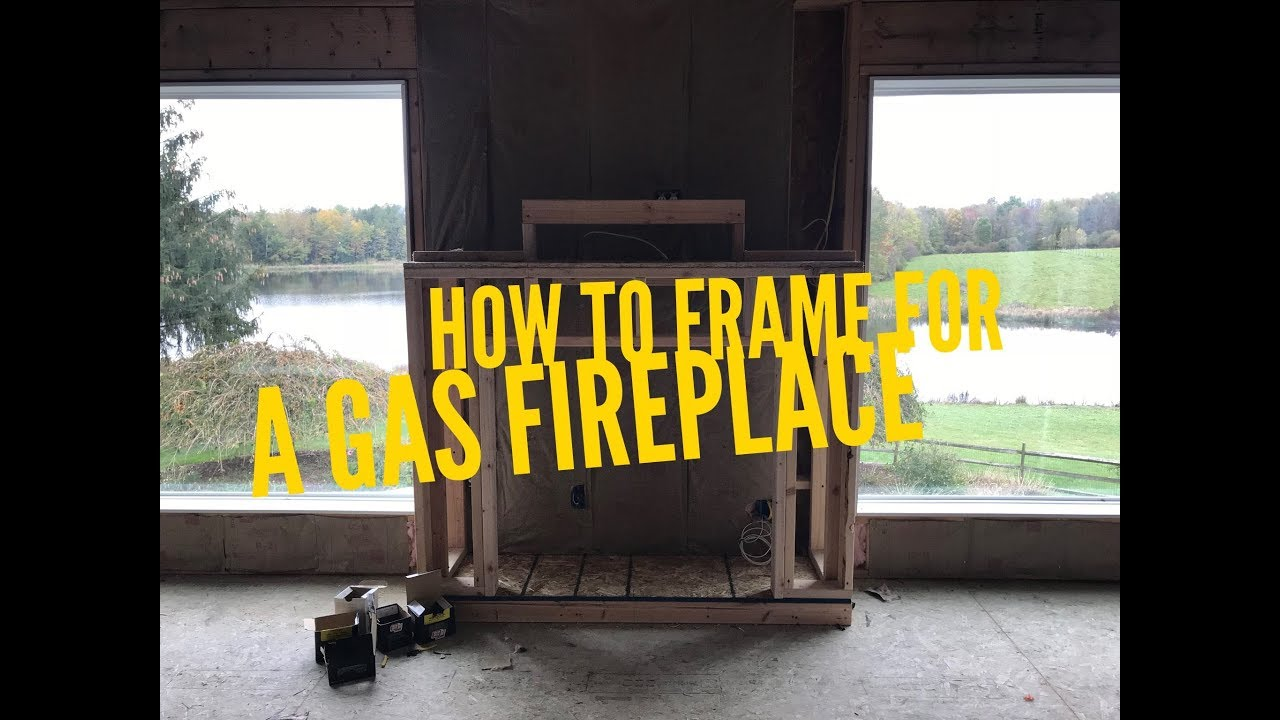 how to frame for a gas fireplace youtube