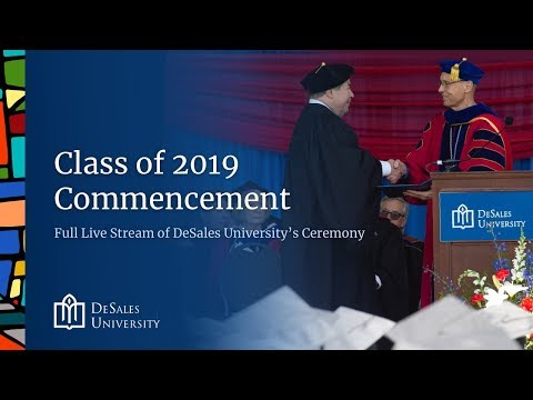 2019 DeSales University Commencement Ceremony